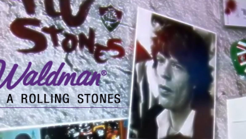 Fluminense, Rolling Stones e Waldman?